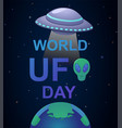 cute colorful poster with world ufo day lettering vector image