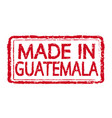 made in guatemala stamp text vector image vector image