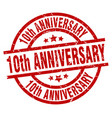 10th anniversary round red grunge stamp vector image