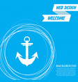 anchor icon on a blue background with abstract vector image vector image