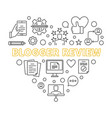 blogger review concept outline heart vector image