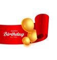 happy birthday ribbon with golden balloons vector image