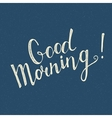 Good Morning handwritten lettering vector image