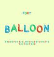 balloon font alphabet vector image vector image