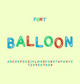 balloon font alphabet vector image