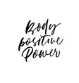 body positive power phrase lettering vector image vector image