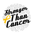 cancer quote and saying set good for print vector image