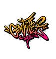 graffiti word drawn hand in graffiti style vector image