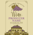 wine label with an old house and bunch of grapes vector image vector image