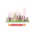 barcelona city skyline cityscape with famous vector image