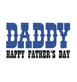 blue bandana daddy fathers day vector image vector image
