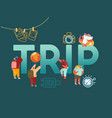 people characters adventure tourism with globe vector image vector image