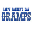 blue bandana gramps fathers day vector image vector image