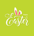 easter lettering with bunny ears vector image vector image