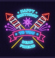 happy birthday to you dear friend neon sign badge vector image vector image