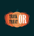 trick or treat title on a pumpkin vector image vector image