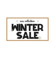 big winter sale coupon with black calligraphy font vector image vector image