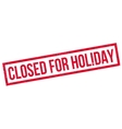 Closed For Holiday rubber stamp vector image