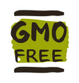 gmo free hand drawn isolated label vector image vector image