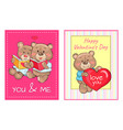 happy valentines day you and me posters set teddy vector image vector image