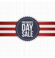 Presidents Day Sale blue Label with striped Ribbon vector image vector image
