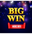 Big Win Background Eps 10 format vector image vector image