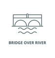 bridge over river line icon bridge over vector image vector image