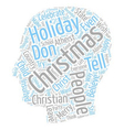 Don t Tell Me I Can t Say Merry Christmas text vector image vector image