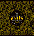 pasta label and frame with pattern vector image vector image