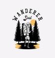 t shirt design wanderer soul with hiking skeleton vector image vector image