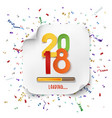 happy new year 2018 loading colorful desig vector image vector image