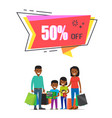 50 off for all goods to go shopping with family vector image vector image