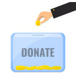 donate money with box for donations vector image vector image