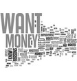 why do you want money text word cloud concept vector image vector image