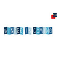 winter is coming cartooned cutout text in blue vector image