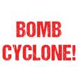 bomb cyclone warning hurricane weather alert typo vector image vector image