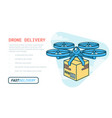 drone delivery service remote air drone with vector image vector image