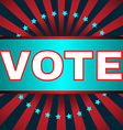 Election Vote Banner vector image vector image