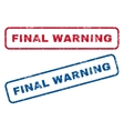 Final Warning Rubber Stamps vector image vector image