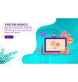 system update concept with character template for vector image vector image