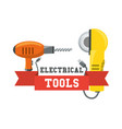 drill and circular saw tool to repair service vector image