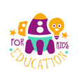 education for kids logo symbol colorful hand vector image