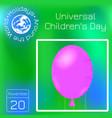 universal childrens day air balloon calendar vector image