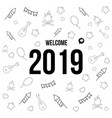 welcome 2019 doodle background template vector image