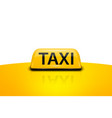 3d realistic yellow french taxi sign on car vector image vector image