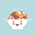 funny kawaii bowl with sweet food and desserts vector image vector image