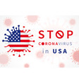stop coronavirus in usa with flag vector image