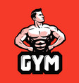 gym bodybuilding logo or label strong man with vector image