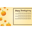 happy thanksgiving with pumpkin style card vector image vector image