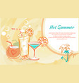 hot summer cocktails in exotic glasses with slices vector image vector image